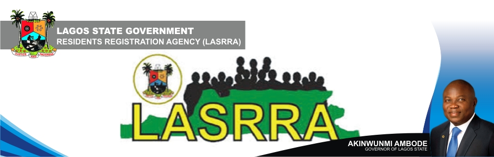 Lagos State Residents Registration Agency,LASRRA